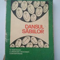 DANSUL SABIILOR - ION ARIESANU * ION VELICAN ( 872 ) - Carte Antologie