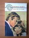 E3 Thomas Hardy - Idila pe un turn