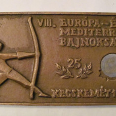 CY - Placheta bronz Ungaria Kecskemet 1982 sport tir cu arcul, Europa