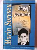 SAGETI POSTUME - Epigrame, Fabule, Parodii, Versuri, Proza scurta, Marin Sorescu, 2002