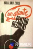 Haralamb Zinca - Un glonte pentru rezident, 1975