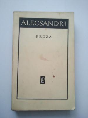 PROZA - VASILE ALECSANDRI ( 936 ) foto