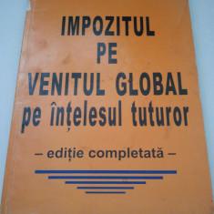 IMPOZITUL PE VENITUL GLOBAL PE INTELESUL TUTUROR - CONSTANTA DANA ( 962 )