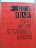 Compendiu De Fizica Pentru Admitere In Invatamantul Superior - I.bunget L.burlacu D.ciobotaru A.costescu V.flores,524310