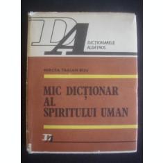 MIRCEA TRAIAN BIJU - MIC DICTIONAR AL SPIRITULUI UMAN