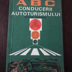 ABC-ul CONDUCERII AUTOTURISMULUI - Gabriel Paparizu - Sport Turism, 1978, 92 p.