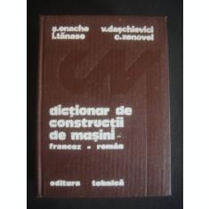 ENACHE, TANASE, DASCHIEVICI - DICTIONAR DE CONSTRUCTII DE MASINI FRANCEZ ROMAN