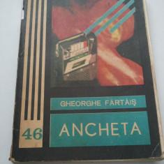 ANCHETA - GHEORGHE FARTAIS { COLECTIA FANTOMAS } ( 1008 )