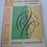 ANALIZE GRAMATICALE SI STILISTICE - AUREL NICOLESCU { C. LYCEUM } ( 994 )