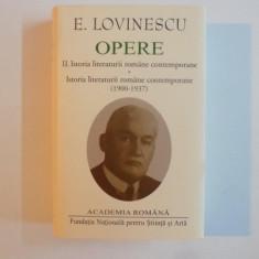 OPERE II, ISTORIA LITERATURII ROMANE CONTEMPORANE (1900-1937) de E. LOVINESCU, 2015