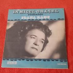 IOANA RADU - IN MICUL ORASEL, VINIL STARE FOARTE BUNA ! - Muzica Populara