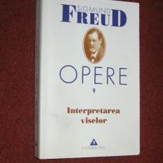S. Freud - Opere 9 - Interpretarea viselor - Carte Psihologie