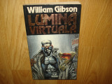 LUMIMA VIRTUALA  - WILLIAM GIBSON  ANUL 1995