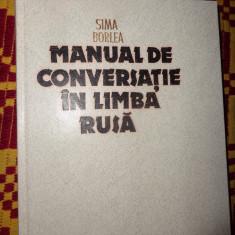 Manual de conversatie in limba rusa (editia a 3-a/an 1987/)-Sima Borlea Altele