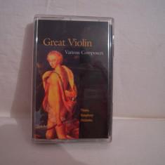 Vand caseta audio Great Violin-Varoius Composers, originala, raritate! - Muzica Clasica Altele, Casete audio