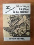 n5 Cautatori de noi taramuri - Silviu Negut