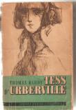 (C5872)TESS D'URBERVILLE DE THOMAS HARDY, O FEMEIE PURAEDITURA PENTRU LITERATURA , 1962