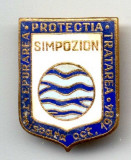 INSIGNA SIMPOZION 1984 EPURAREA PROTECTIA TRATAREA