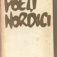 (C5873) POETI NORDICI, EDITURA PENTRU LITERATURA UNIVERSALA, 1962, TRADUCERE: VERONICA PORUMBACU SI TASCU GHEORGHIU - Carte poezie