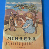 ION HOLBAN - MIHAELA PRIETENA NATURII. ILUSTRATII DE STEFAN MIRON - Carte de povesti