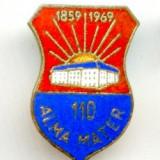 INSIGNA ALMA MATER NR 1859 - 1869
