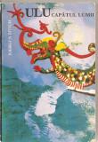 (C5851) ULU CAPATUL LUMII DE JOERGEN BITSCH, EDITURA STIINTIFICA, 1968, CALATORIE PRIN JUNGLA, IN SARAWAK