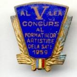 INSIGNA RPR AL V LEA CONGRES AL FORMATIILOR ARTISTICE DE LA SATE 1959