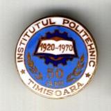 INSIGNA INSTITUTUL POLITEHNIC TIMISOARA 50 ANI 1920 -1970