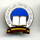 INSIGNA BIBLIOTECA IN SLUJBA CONSTRUCTIEI SOCIALISTE CARTE LITERATURA