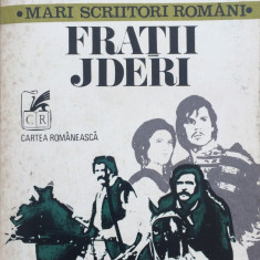FRATII JDERI - Mihail Sadoveanu (editura Cartea Romaneasca), Anul publicarii: 1978