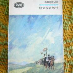 BPT 15 - FIRE DE TORT - GEORGE COSBUC - EDITATA IN 1969 - Roman
