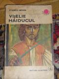 RWX 15 - VIJELIE HAIDUCUL - STANCU NEDEA - EDITIA 1974 - COLECTIA CUTEZATORII