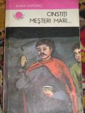RWX 15 - CINSTITI MESTERI MARI... - E POPOVICI - 1986 - COLECTIA CUTEZATORII