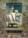 """Xavier de Montepin - Lumina in amurg """"A1434"""""""