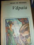 CRD - VAPAIA - HENRI DE REGNIER - EDITATA IN 1988