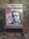 "Edouard Herriot - Viata lui Beethoven ""A1501"""
