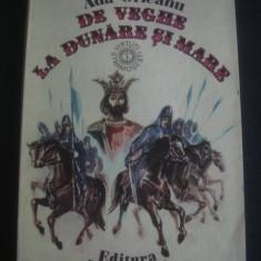 ADA ORLEANU - DE VEGHE LA DUNARE SI MARE - Carte Basme