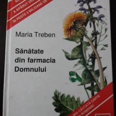SANATATE DIN FARMACIA DOMNULUI - Maria Treben, 1998, 122p. - Carte tratamente naturiste