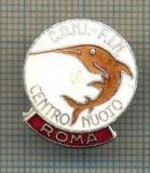 2055 INSIGNA - C.O.N.I. - F.I.N. -CENTRO NUOTO - ROMA -COMITETUL OLIMPIC NATIONAL ITALIAN -FEDERATIA NAUTICA - starea care se vede