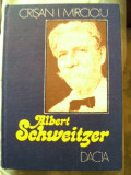 CRIŞAN I. MIRCIOIU - ALBERT SCHWEITZER