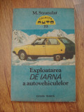 EXPLOATAREA DE IARNA  A AUTOVEHICULELOR - M.STRATULAT