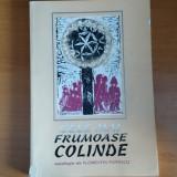 Cele mai frumaose colinde - antologie de FLORENTIN POPESCU, Alta editura