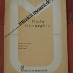 Partitura - muzica usoara de Radu Gheorghiu - Ed. Muzicala !!!