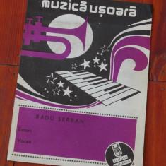 Partitura - muzica usoara de Radu Serban - Ed. Muzicala !!!