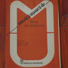 Partitura - muzica usoara de Dan Stefanica - Ed. Muzicala !!!