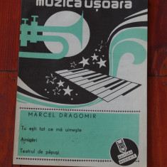Partitura - muzica usoara de Marcel Dragomir - Ed. Muzicala !!!