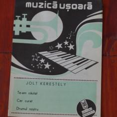 Partitura - muzica usoara de Jolt Kerestely - Ed. Muzicala !!!