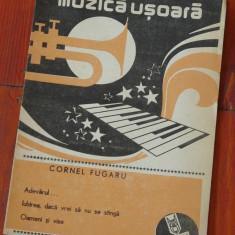Partitura - muzica usoara de Cornel Fugaru - Ed. Muzicala !!!