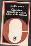Dim pacurariu - clasicism si tendinte clasice in literatura romana, Alta editura