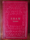 Teatru / George Bernard Shaw (Premiul Nobel pt. literatura 1925)